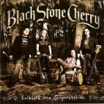 Black Stone Cherry - Blind Man
